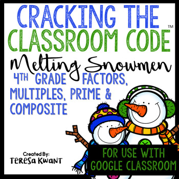 Cracking the Classroom Code™ 4th Grade Snowmen Factors, and Multiples Escape