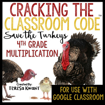 Cracking the Classroom Code™ 4th Grade Thanksgiving Multiplication Escape Room