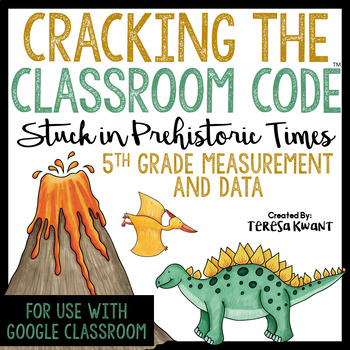 Cracking the Classroom Code 5th Grade Measurement and Data Escape Room