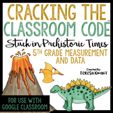 Cracking the Classroom Code™ 5th Grade Measurement and Data Escape Room