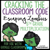 Cracking the Classroom Code™ 5th Grade Halloween Multiplic