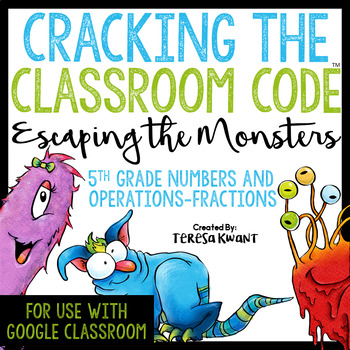 Cracking the Classroom Code™ 5th Grade Fractions Escape Room