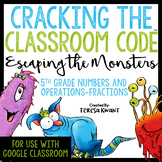 Cracking the Classroom Code™ 5th Grade Fractions Escape Room | Distance Learning