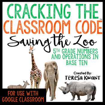Cracking the Classroom Code™ 5th Grade Operations in Base Ten Escape Room