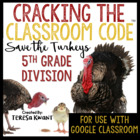 Cracking the Classroom Code™ 5th Grade Thanksgiving Math Division Escape Room