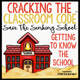 Cracking the Classroom Code™ Back to School Around the School Escape Room