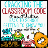 Cracking the Classroom Code™ Back to School Getting to Kno