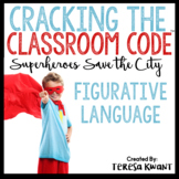 Cracking the Classroom Code™ Figurative Language for 3-5 G
