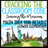 Cracking the Classroom Code™ Main Idea and Details Lower Elementary Escape Room