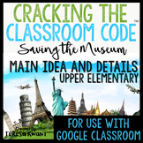 Cracking the Classroom Code™ Main Ideas and Details Upper Elementary Escape Room