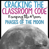 Cracking the Classroom Code® Moon Phases Escape Room