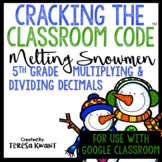 Cracking the Classroom Code™ Multiplying and Dividing Decimals 5th Grade Escape