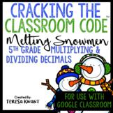 Cracking the Classroom Code™ Multiplying and Dividing Decimals 5th Grade Escape
