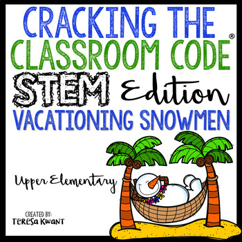 Cracking the Classroom Code® STEM Escape Room Snowman Catapult