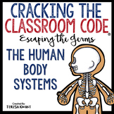 Cracking the Classroom Code® Science Escape Room The Human Body
