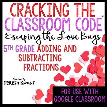 Cracking the Classroom Code™ Valentine's Day 5th Grade Math Escape Room Game
