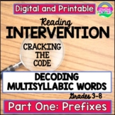 Reading Intervention for Upper Grade: Multisyllabic Word Study-Prefixes