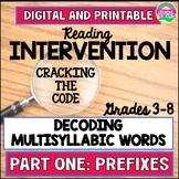 Reading Intervention for Upper Grade: Multisyllabic Word Study-Prefixes