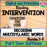 Reading Intervention for Upper Grade: Multisyllabic Word Study-Suffixes
