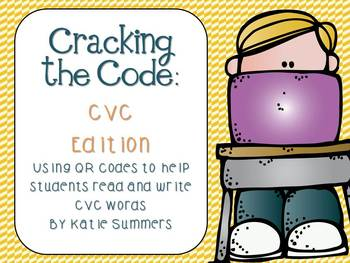 Cracking the Code: Using QR Codes to Help Students Read and Write CVC Words