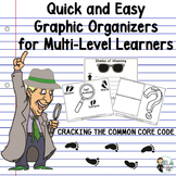 Cracking the Common Core Code: Graphic Organizers for Multi-Level Learners