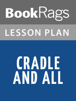 Cradle and All Lesson Plans