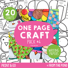 Craft Activities Pack #4 - One Page Print & Go Crafts + Writing Papers