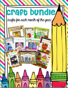 Craft Bundle!  10 crafts for the whole year long!