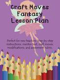 Craft Moves Fantasy Lesson Plan