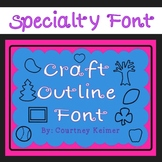 Craft Outlines Font - A Lovely Resource for Creating Craftivities