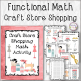 FUNCTIONAL MATH Craft Store Shopping