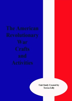 The American Revolutionary War Crafts and Activities