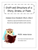 Craft and Structure: Story, Drama, Poem (Common Core Aligned)