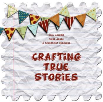 Crafting True Stories *Entire Unit*