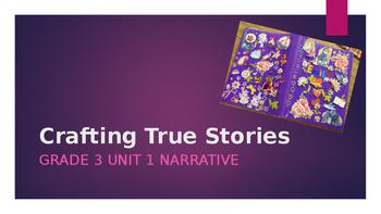 Crafting True Stories (Grade 3)