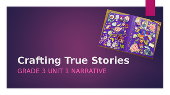 Crafting True Stories (Grade 3)
