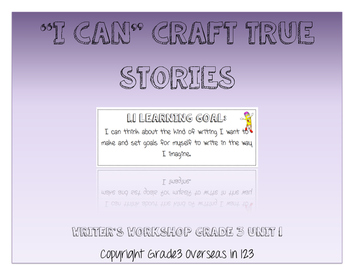 "Crafting True Stories: ""I can"" Statements for Lucy Calkins Grade 3 Unit 1"