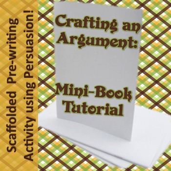 Crafting an Argument Mini-Book Prewriting Lesson