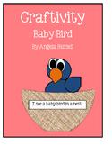 Craftivity - Baby Bird