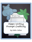 Craftivity: Hippo Writing Prompt