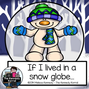 Winter - If I Lived in a Snow Globe {Snowman Themed}