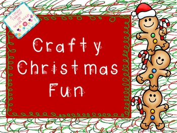 Crafty Christmas Fun