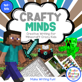 *Crafty Minds Creative Writing for Minecraft Crazy Kids