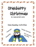 Cranberry Christmas Close Reading Activities