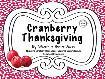 Cranberry Thanksgiving by Wende and Harry Devlin:  A Complete Literature Study!