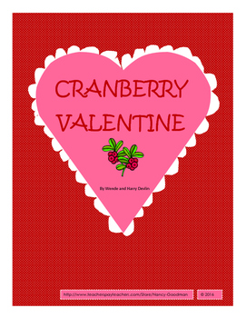 Cranberry Valentine by Wendy and Harry Delvin reading unit with printables