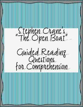 "Crane's ""The Open Boat"" - Guided Reading Questions"