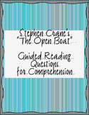 """Crane's """"The Open Boat"""" - Guided Reading Questions"""