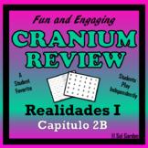 Cranium Review - Realidades I, Chapter 2B