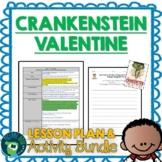 Crankenstein Valentine by Samantha Berger Lesson Plan and Activities